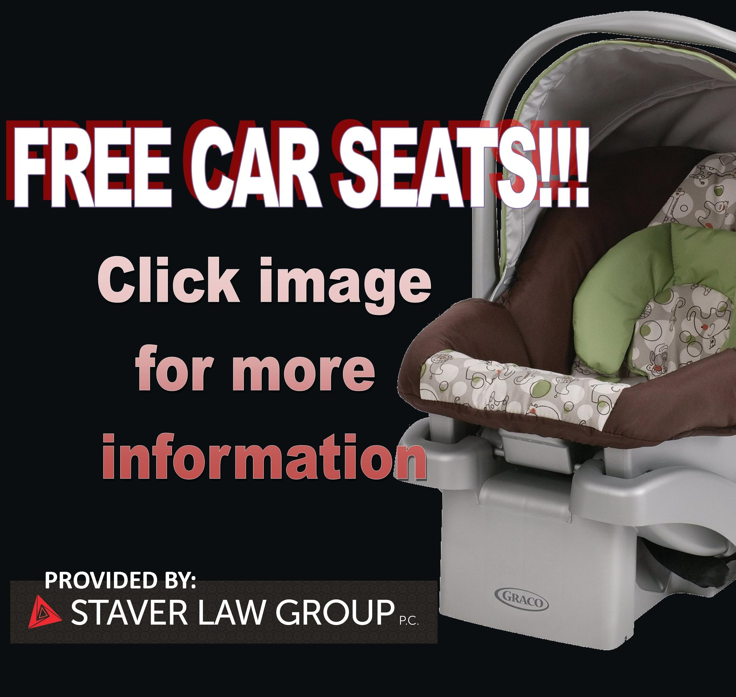 Free Car Seats Provided by Starver Law Group--Click Image for more information